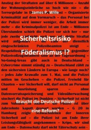 Sicherheitsrisiko Föderalismus!?