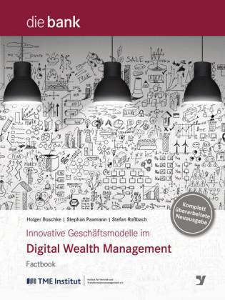Innovative Geschäftsmodelle im Digital Wealth Management