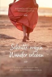 Schritte wagen, Wunder erleben