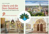 Liborix und die Dom-Detektive - Kinder entdecken den Paderborner Dom Cover