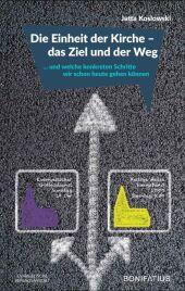 Die Einheit der Kirche - das Ziel und der Weg Cover