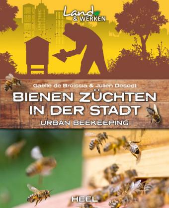 Bienen züchten in der Stadt