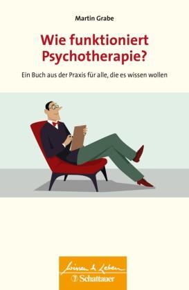 Wie funktioniert Psychotherapie?