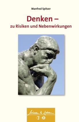 Denken - zu Risiken und Nebenwirkungen