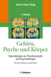 Gehirn, Psyche und Körper