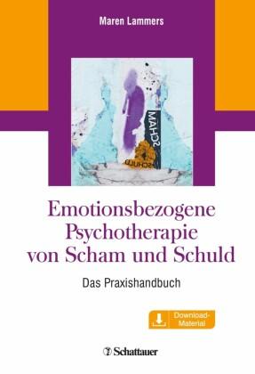 Emotionsbezogene Psychotherapie von Scham und Schuld