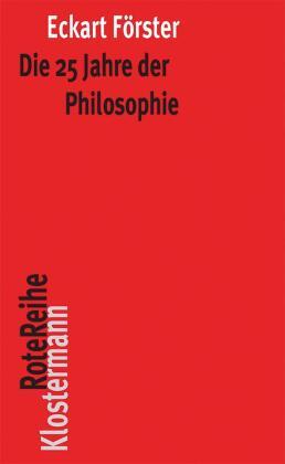 Die 25 Jahre der Philosophie