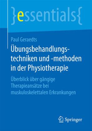 Übungsbehandlungstechniken und -methoden in der Physiotherapie