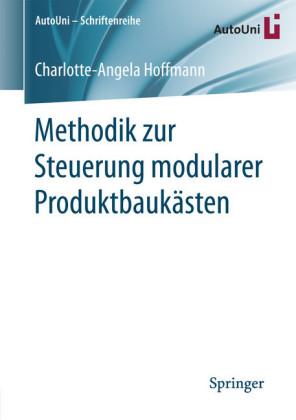 Methodik zur Steuerung modularer Produktbaukästen
