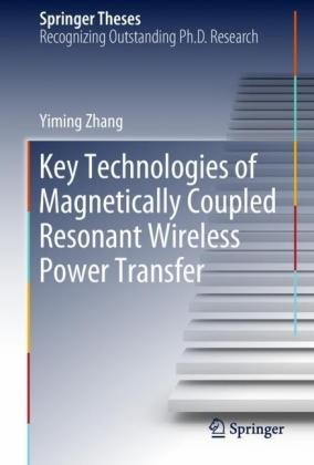 Key Technologies of Magnetically-Coupled Resonant Wireless Power Transfer