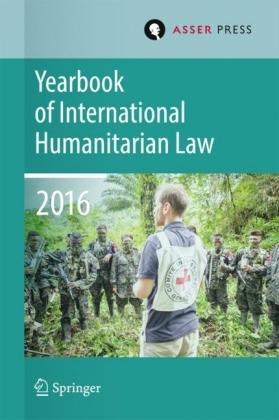 Yearbook of International Humanitarian Law Volume 19, 2016