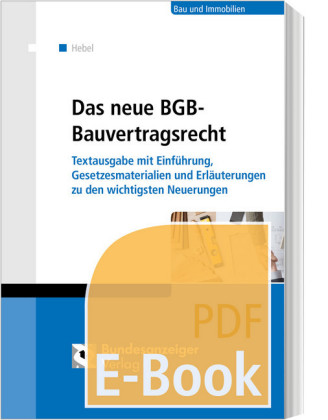 Das neue BGB-Bauvertragsrecht (E-Book)