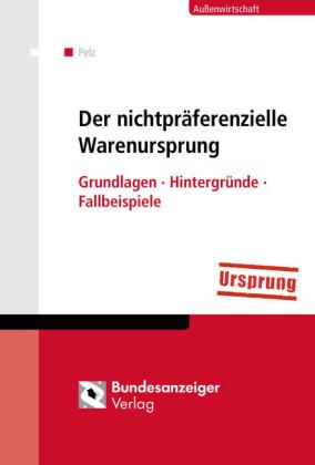 Der nichtpräferenzielle Warenursprung (E-Book)
