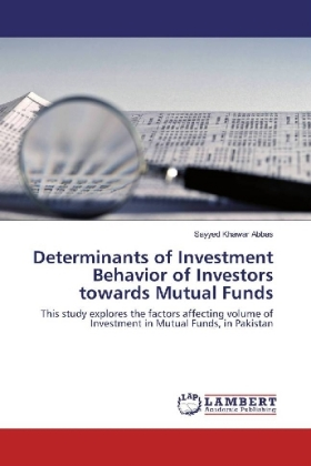Determinants of Investment Behavior of Investors towards Mutual Funds
