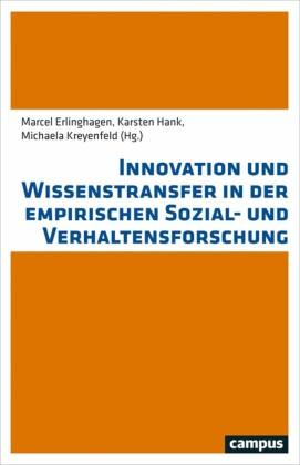 Innovation und Wissenstransfer in der empirischen Sozial- und Verhaltensforschung