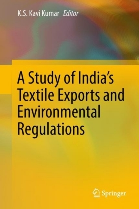 A Study of India's Textile Exports and Environmental Regulations