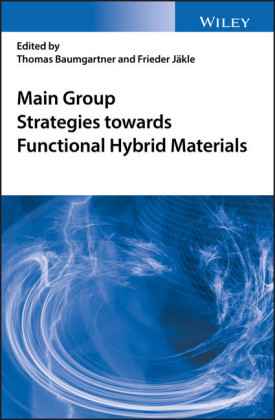 Main Group Strategies for Functional Hybrid Materials