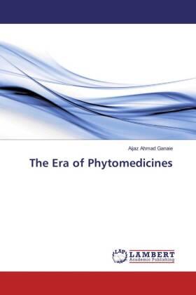 The Era of Phytomedicines