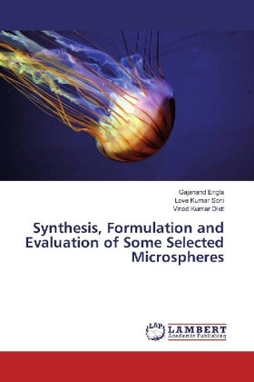 Synthesis, Formulation and Evaluation of Some Selected Microspheres