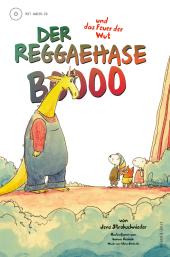 Der Reggaehase Boooo und das Feuer der Wut, m. Audio-CD