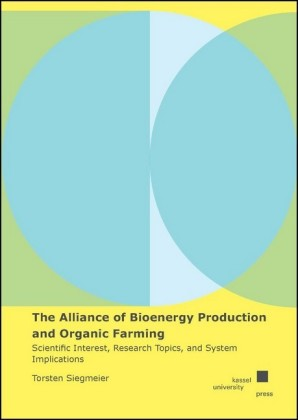 The Alliance of Bioenergy Production and Organic Farming