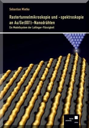 Rastertunnelmikroskopie und -spektroskopie an Au/Ge(001)-Nanodrähten