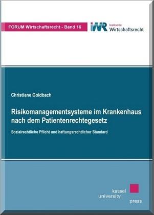 Risikomanagementsysteme im Krankenhaus nach dem Patientenrechtegesetz