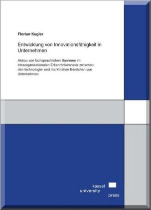 Entwicklung von Innovationsfähigkeit in Unternehmen