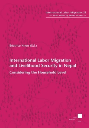 International Labor Migration and Livelihood Security in Nepal