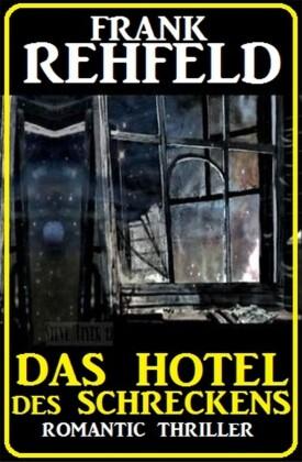 Das Hotel des Schreckens