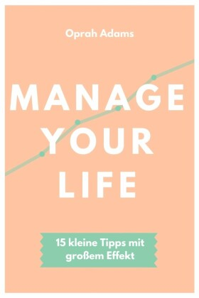 Manage your life
