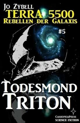 Terra 5500 #5 - Todesmond Triton