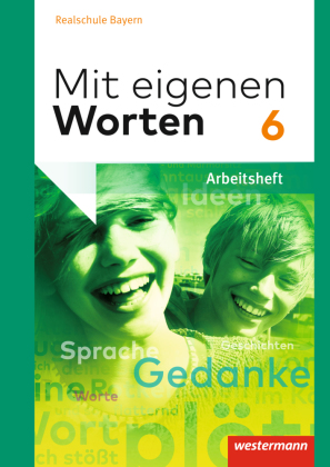 Mit eigenen Worten - Sprachbuch für bayerische Realschulen Ausgabe 2016, m. 1 Buch, m. 1 Online-Zugang