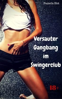 Versauter Gangbang im Swingerclub