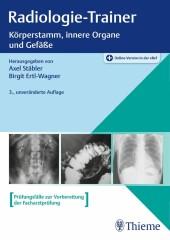 Radiologie-Trainer Körperstamm, innere Organe und Gefäße