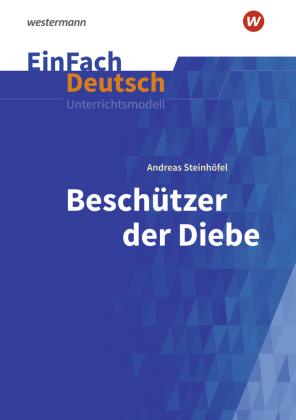 Andreas Steinhöfel: Beschützer der Diebe