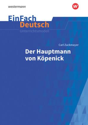 Lektüreschlüssel Carl Zuckmayer Der Hauptmann Von Köpenick Shop