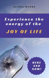 Experience the energy of the JOY OF LIFE