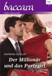 Der Millionär und das Partygirl