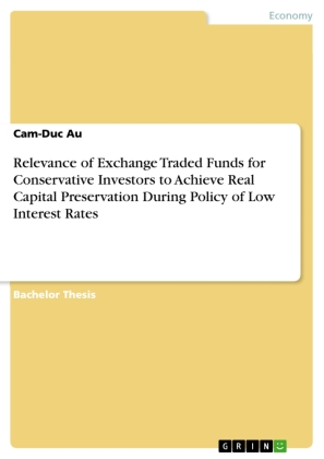 Relevance of Exchange Traded Funds for Conservative Investors to Achieve Real Capital Preservation During Policy of Low