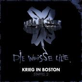 Die Weisse Lilie - Krieg in Boston, 3 Audio-CDs Cover