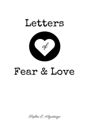 Letters of Fear and Love