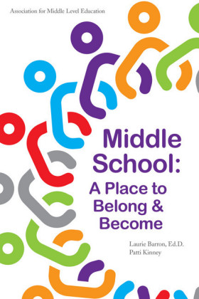 Middle School: A Place to Belong & Become