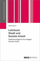 Lehrbuch Stadt und Soziale Arbeit