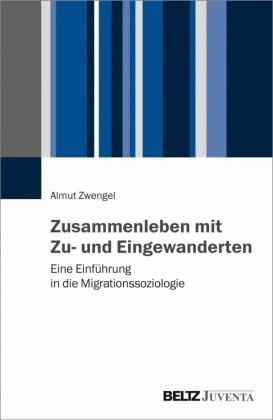 Zusammenleben mit Zu- und Eingewanderten