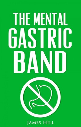 The Mental Gastric Band