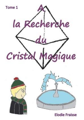 A la recherche du cristal magique