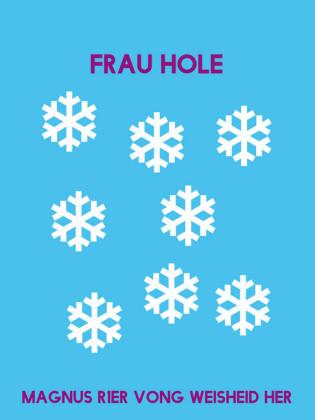Frau Hole