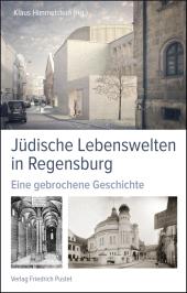 Jüdische Lebenswelten in Regensburg Cover