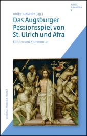 Das Augsburger Passionsspiel von St. Ulrich und Afra Cover